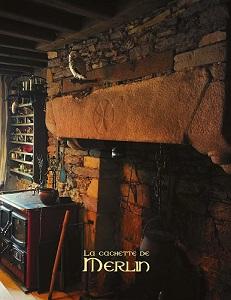 La vieille cheminée de la Cachette de Merlin